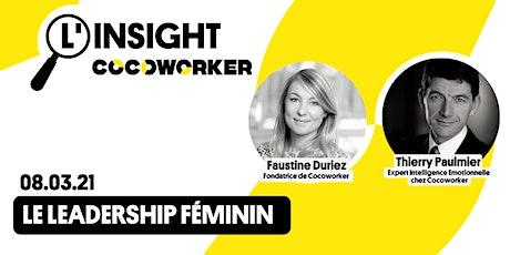 L'insight Cocoworker #7 : Le leadership féminin billets