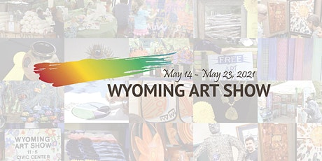 Wyoming Art Show - Virtual tickets