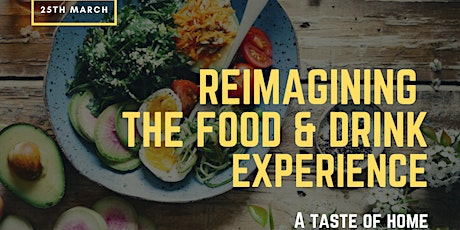 Reimagining The Food & Drink Experience tickets