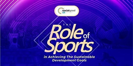 The Role of Sports in Achieving  The Sustainable Development Goals tickets