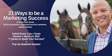21 Ways to be a Marketing Success  Series: Session I tickets