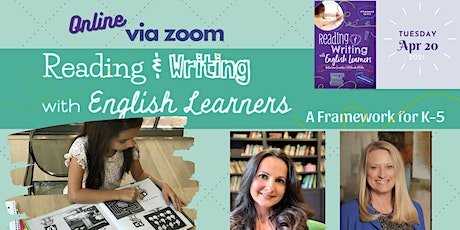 Reading and Writing with English Learners - April 20, 2021 billets