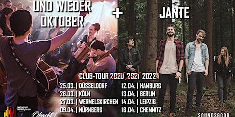 UND WIEDER OKTOBER & JANTE - CLUB-TOUR 2022 Tickets
