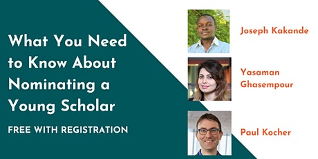 What You Need to Know About Nominating a Young Scholar: Afternoon Webinar tickets