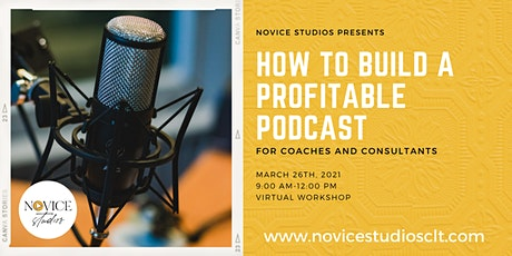 How to Build a Profitable Podcast for Your Coaching or Consulting Business tickets