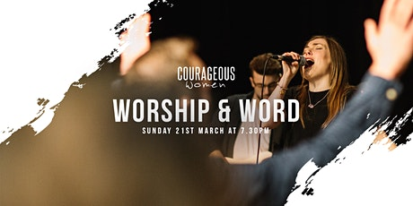 Courageous Women: Worship & Word - Sunday 21st March at 7.30pm tickets