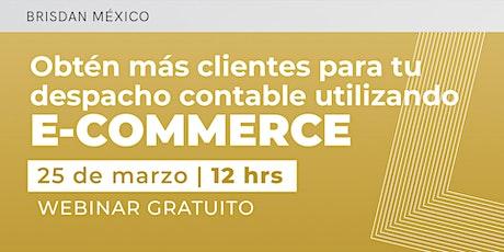 Obtén más clientes para tu despacho contable utilizando e-commerce boletos