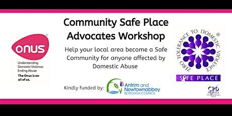 Safe Place Advocates Workshop - Antrim & Newtownabbey tickets