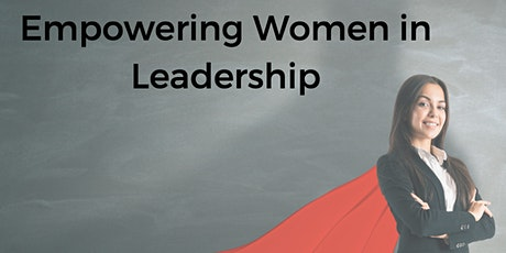 Empowering Women in Leadership tickets