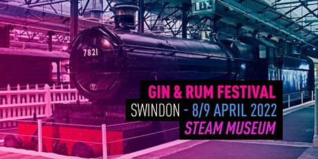 The Gin & Rum Festival - Swindon - 2022 tickets