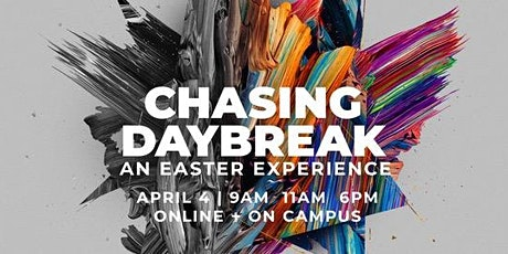 Chasing Daybreak: Easter Experience tickets