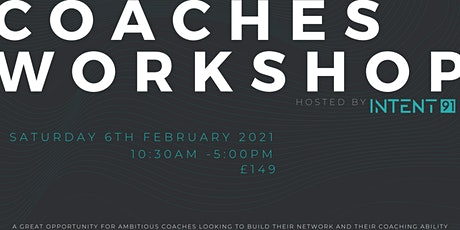 Coaches Workshop hosted by Intent91 tickets