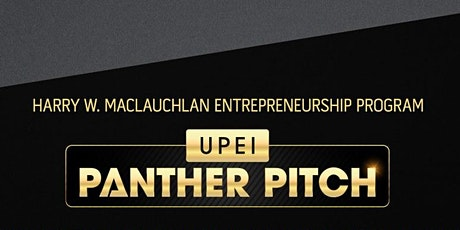 The Harry W. MacLauchlan Entrepreneurship Program - Panther Pitch tickets
