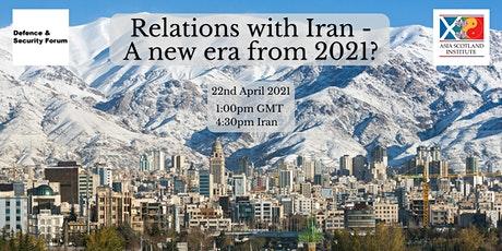 Relations with Iran - A new era from 2021? tickets