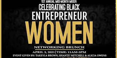 Copy of 1st Annual Black Entrepreneur Women Mid Month Mixer tickets