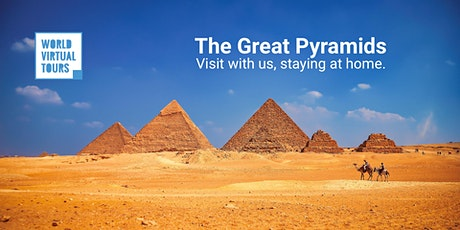 The Great Pyramids and Cairo Museum: Ancient Egypt Virtual Tour tickets