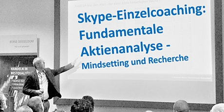 Skype-Einzelcoaching: Fundamentale Aktienanalyse  Mindsetting und Recherche Tickets