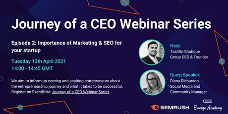 Journey of a CEO: Episode 2  Importance of Marketing & SEO for your startup tickets