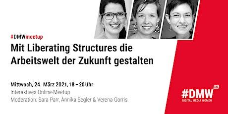 Meetup - Mit Liberating Structures die Arbeitswelt der Zukunft gestalten Tickets