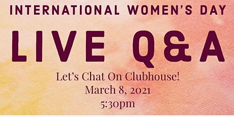 International Women's Day - Courage & Vulnerability: Clubhouse Q&A tickets