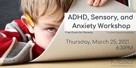 ADHD, Sensory, and Anxiety Workshop tickets