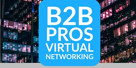B2B Marketing | Networking | B2B Business Networking tickets