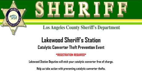 LAKEWOOD SHERIFF'S STATION CATALYTIC CONVERTER THEFT PREVENTION EVENT tickets