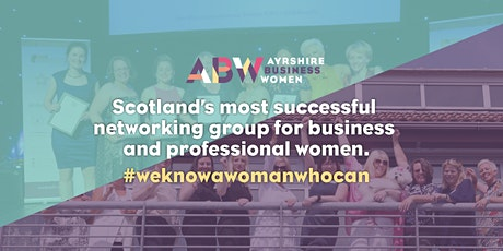 Ayrshire Business Women - Virtual Members Meeting (Monthly) tickets