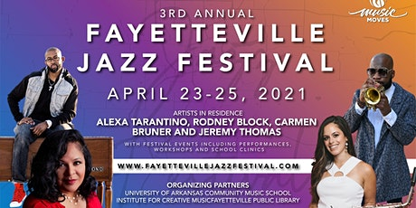 3rd Annual Fayetteville Jazz Festival (Sunday 4/25) tickets