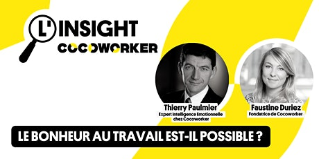 L'Insight Cocoworker #8 : Le bonheur au travail est-il possible ? billets
