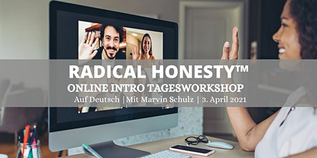 Radical Honesty™ Online Intro Tagesworkshop | auf Deutsch Tickets