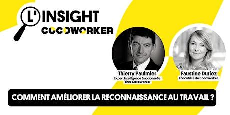 L'Insight Cocoworker #9 : Comment améliorer la reconnaissance au travail ? billets