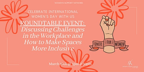 IWD: Discussing Challenges in Workplace & How to Make Spaces More Inclusive tickets