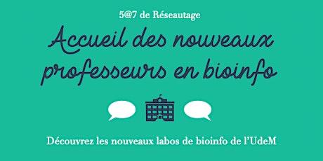 5@7 - Accueil de nouveaux Prof en Bioinfo billets