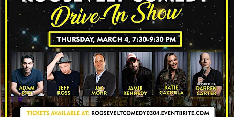 ROOSEVELT COMEDY DRIVE IN MARCH 4TH tickets