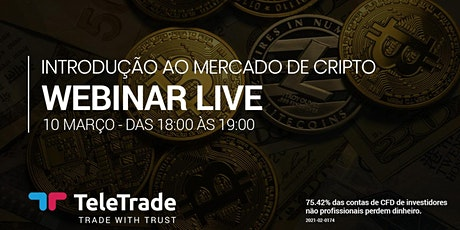 Webinar LIVE - Introdução ao Mercado de Cripto bilhetes