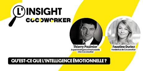 L'Insight Cocoworker #10 : Qu'est-ce que l'intelligence émotionnelle ? billets