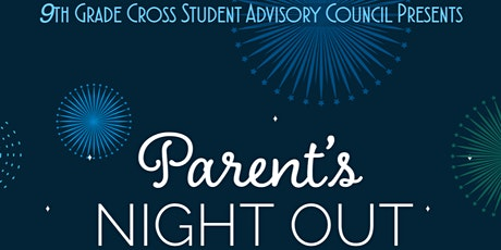 Parent's Night Out @ Cross Schools! tickets