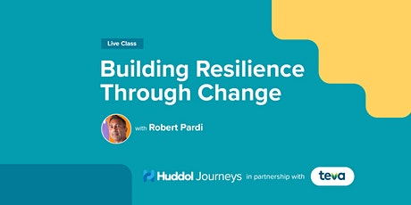 Building Resilience Through Change tickets
