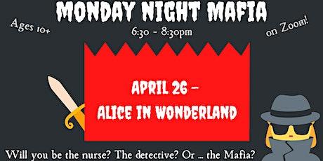 Monday Night Mafia: Alice in Wonderland tickets