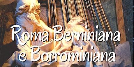 Roma Sacra, Visita guidata alla Roma berniniana e borrominiana biglietti