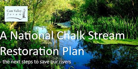 Cam Valley Forum AGM & Annual Talk: National Chalk Stream Restoration Plan billets