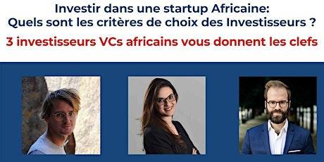 Startups Africaines - Quels sont les critères de choix des investisseurs ? billets