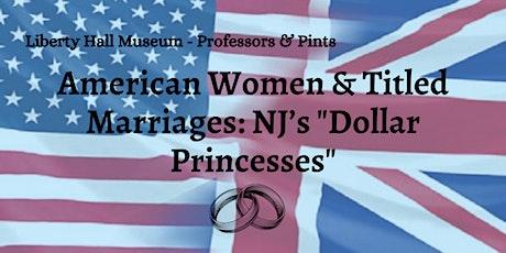 "Professors & Pints: NJ's ""Dollar Princesses"" tickets"