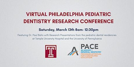 Virtual Philadelphia Pediatric Dentistry Residency Research Conference tickets