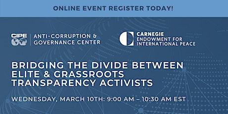 Bridging the Divide between Elite & Grassroots Transparency Activists tickets