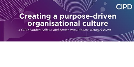 CIPD London - Fellows and Senior Practitioners Network - insights session tickets