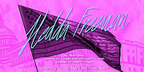 May 7th: Hedda Freeman, a Contemporary Adaptation of Ibsen's Hedda Gabler tickets