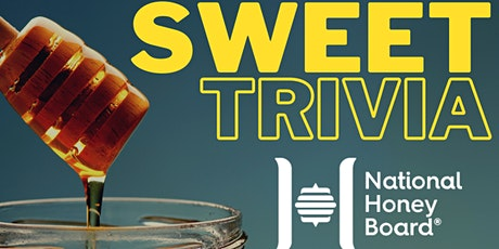 Sweet Trivia Town Hall Meeting with National Honey Board tickets