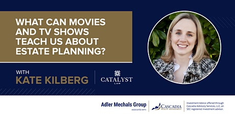 What Can Movies and TV Shows Teach Us About Estate Planning? tickets